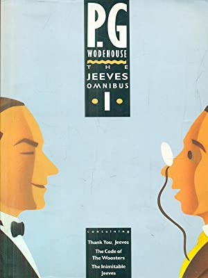 The Jeeves Omnibus 1: P. G. Wodehouse