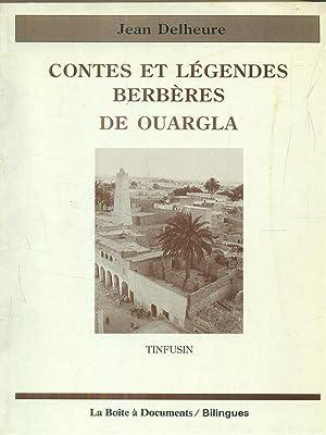 Contes et legendes berberes de ouargla: Jean Delheure