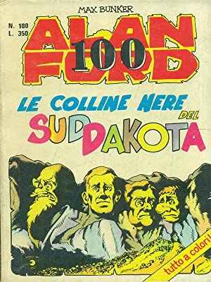 Alan Ford n. 100 - Le colline: Max Bunker