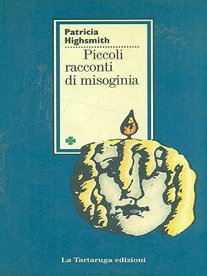 PATRICIA HIGHSMITH: PICCOLI RACCONTI DI MISOGINIA