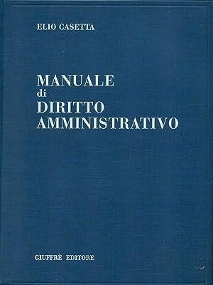 Manuale di diritto amministrativo: Elio Casetta