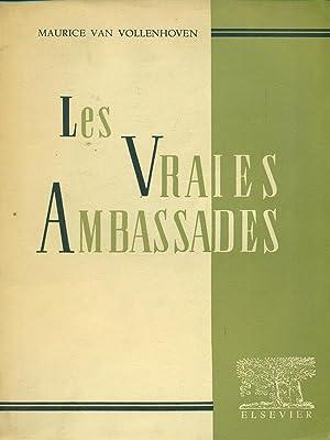 Les vraies ambassades: Maurice Van Vollenhoven