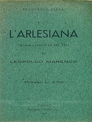 L'arlesiana: Francesco Cilea