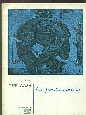 Che cosa e' la Fantascienza: F. Ferrini