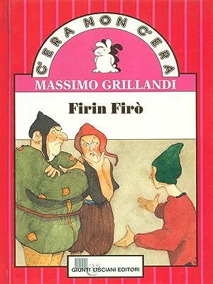 Firin Firo': Massimo Grillandi