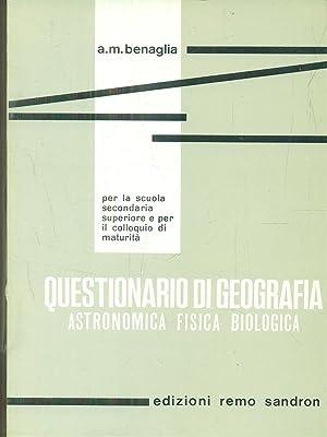Questionario di geografia astronomica fisica biologica: A. M. Benaglia