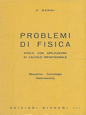 Problemi di fisica: V. Nanni
