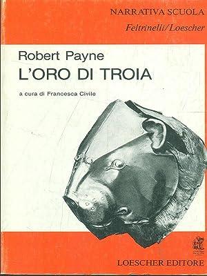 L'oro di Troia: Robert Payne