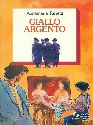 giallo argento: Annamaria Ferretti