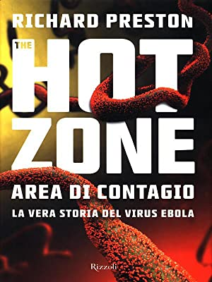 an analysis of the book the hot zone by richard preston Richard preston's the hot zone, which has returned to the bestseller list,  but a  short science book provides the facts and reassurance we need  the guardian  is editorially independent, meaning we set our own agenda.