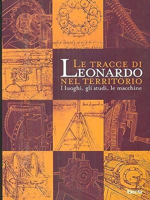 Le tracce di Leonardo nel territorio -: rita correnti