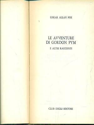Le avventure di gordon Pym e altri: Edgar Allan Poe