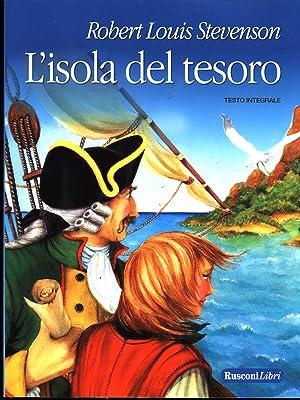 L'isole del tesoro: Robert Louis Stevenson