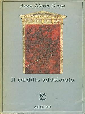Il cardillo addolorato: Anna Maria Ortese