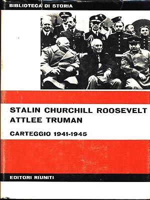 Carteggio 1941-1945: Stalin - Churchill