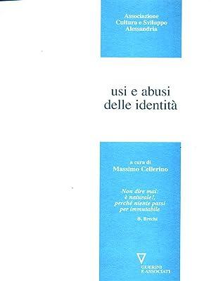 Usi e abusi delle identita': Massimo Cellerino