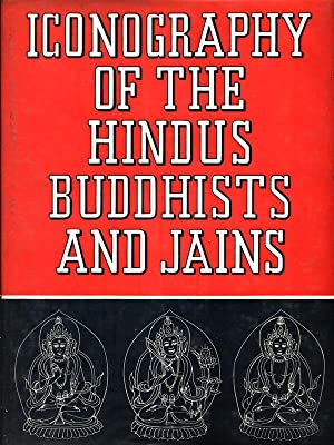 Iconography of the Hindus Buddhists and Jains: R.S. Gupte