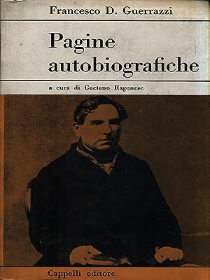 Pagine autobiografiche: Guerrazzi, Francesco D.