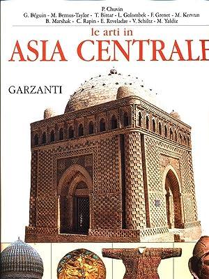 Le arti in Asia Centrale: AA.VV