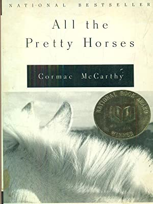 "all the pretty horses novel All the pretty horses book analysis all the pretty horses"" by (mccarthy) shares a story on the american conception of the west, it tells of the contemporary."
