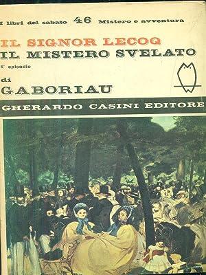 Il signor Lecoq il mistero svelato: Gaboriau
