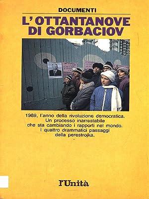 L'ottantanove di Gorbaciov: Adriano Guerra