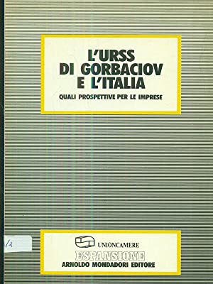 l'URSS di Gorbaciov e l'Italia: aa.vv.