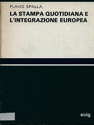 La stampa quotidiana e l'integrazione europea: Flavio Spalla
