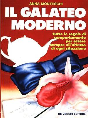 Il galateo moderno: Anna Monteschi