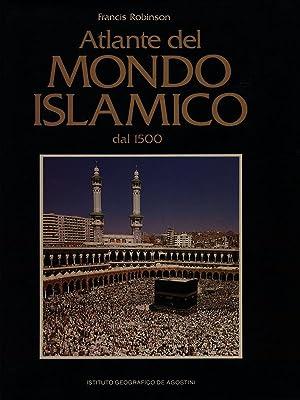 Atlante del mondo islamico dal 1500: Francis Robinson