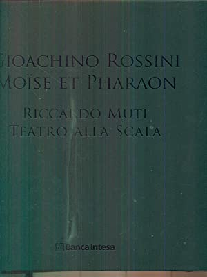 Gioachino Rossini Moise et Pharaon - Riccardo: aa.vv.