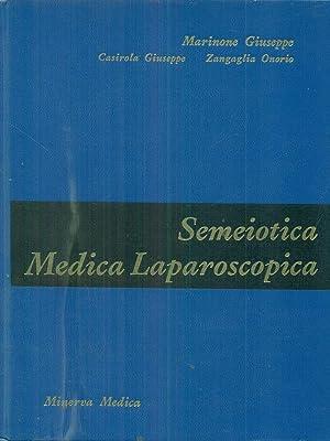 trattato di semeiotica medica laparoscopica: Marinone Giuseppe