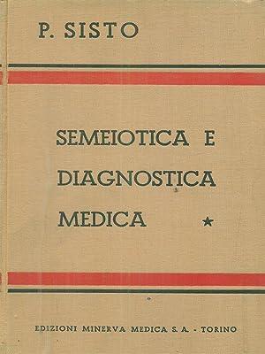 Semeiotica e diagnostica medica 2vv: P Sisto