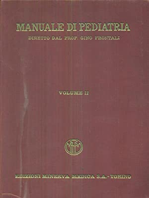 Manuale di pediatria 2vv: Gino Frontali