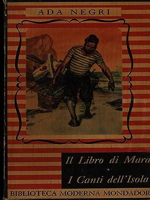 Il libro di Mara / I canti: Ada Negri