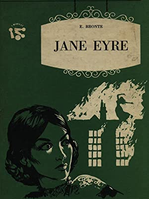 Jane Eyre: Emily Bronte