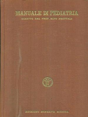 Manuale di pediatria 2vv .: Gino Frontali