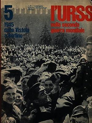 L'URSS nella Seconda Guerra Mondiale - Volume: AA.VV.