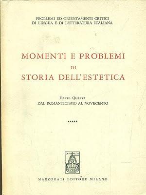 Momenti e problemi di Storia dell'Estetica -: aa.vv