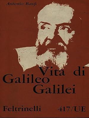 Vita di Galileo Galilei: Antonio Banfi
