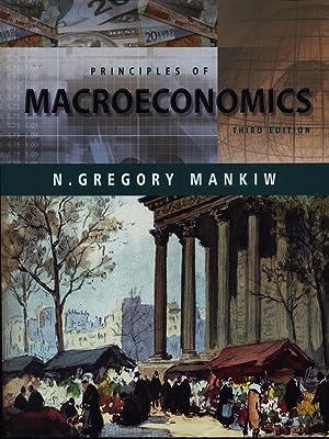 principles of macroeconomics by n gregory mankiw Mankiw's principles of economics    mankiw macroeconomics 8th edition  principles of microeconomics by n gregory mankiw.