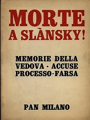 Morte a Slansky!: Josefa Slanska