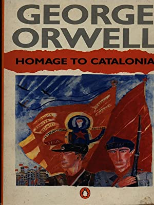 Homage to Catalonia: George Orwell