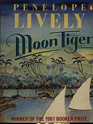 Moon Tiger: Penelope Lively