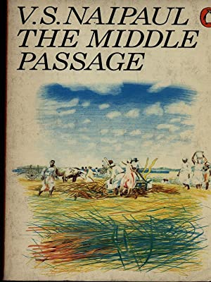 The middle passage: V.S: Naipaul