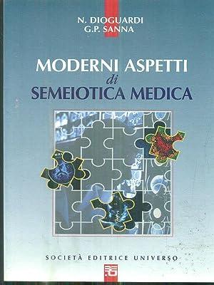 Moderni aspetti di Semeiotica Medica: N. Dioguardi -