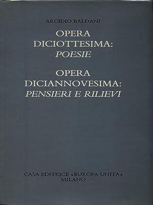 Opera diciottesima: Poesie - Opera diciannovesima: Pensieri: Arcidio Baldani