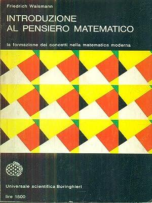 Introduzione al pensiero matematico: Friedrich Waismann