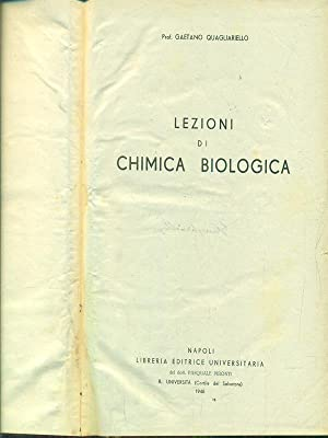 Lezioni di chimica biologica: Gaetano Quagliariello