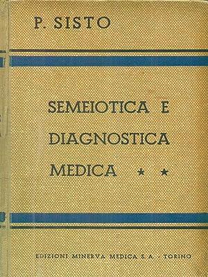 Semeiotica e diagnostica medica II: P Sisto